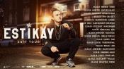"""Estikay – """"24/7? Tour 2018"""