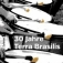 Terra Brasilis: 30 Jahre Terra Brasilis - Jubiläumskonzert mit Gästen