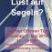 Lust auf Segeln - Tag der offenen Tür im Yacht-Club Bayer Leverkusen