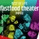 fastfood theater: Best of Life