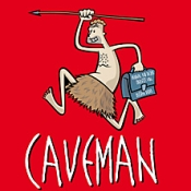 Caveman: Du sammeln, ich jagen!