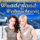 Anita & Alexandra Hofmann präsentieren: Wunderland zur Weihnachtszeit 2018