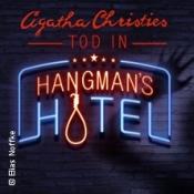 Agatha Christies Tod In Hangmans Hotel / Die Krimi-dinner-sensation