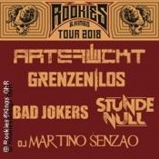 Rookies & Kings Tour: Artefuckt,stunde Null,bad Jokers,grenzenlos,martino Senzao