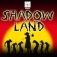 Shadowland