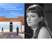Francesca Manfredi «Un buon posto dove stare»