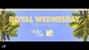 Royal Wednesday