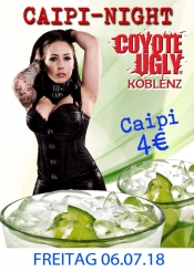 XXL Caipi Night im Coyote Ugly Koblenz