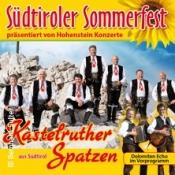 Kastelruther Spatzen: Südtiroler Sommerfest 2019