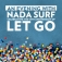An Evening with Nada Surf Celebrating the 15th Anniversary of Let Go