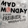 Mad Monday - DIE Freibierparty in Köln!