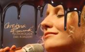 Schokolade - das Konzert mit Christina Rommel