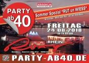 """PARTY AB 40 • Sommer Spezial """"RUT un WIESS"""" auf der Rheinroxy"""