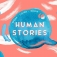 Human Stories - Speak, Listen, Grow