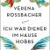 Autorenlesung mit Verena Roßbacher: Ich war Diener im Hause Hobbs