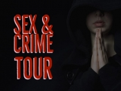 Sex and Crime Tour