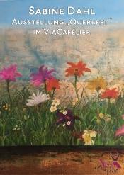 """Ausstellung und Vernissage """"Querbeet""""  von Sabine Dahl"""