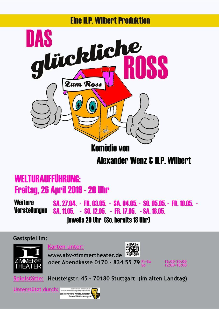 """""""  Das  glückliche  Ross  """"  Komödie  von  Alexander  Wenz  und  H.P.  Wilbert"""