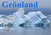 GRÖNLAND - In der Welt des Eises | Multimedia-Vortrag von Heiko Klotz