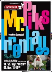 Theater Fulminant - Mr. Pilks Irrenhaus von Ken Campbell