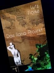 Buchpremiere: Das Ilona-Projekt