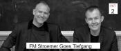 Fm Stroemer Goes Tiefgang