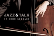 Jazz & Talk Hosted By John Goldsby