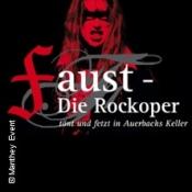 Faust - Die Rockoper Tönt Und Fetzt In Auerbachs Keller