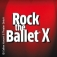 Rock The Ballet X - 10th Anniversary Tour