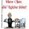 Herr Ober, die Leiche bitte - inkl. 4-Gänge-Menue