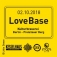 LoveBase - 9 Floors - über 45 DJs - 1 Ticket