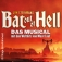 Premiere Bat Out Of Hell - Das Musical