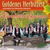 Kastelruther Spatzen: Goldenes Herbstfest 2019