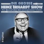 Die große Heinz-Erhardt-Show - Das Musical über den unvergessenen Schelm