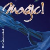 Magic! Zauber der Illusion
