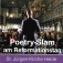 Poetry-Slam am Reformationstag