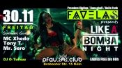 F A V E L A S - Like A Bomba Night // Mc Xhedo / Tony T. / Mr. Sero
