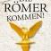 Armin Maiwald: Die Römer kommen!