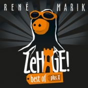 René Marik: ZeHage! Best of plus X
