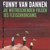 Funny van Dannen - Die weitreichenden Folgen des Fleischkonsums