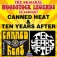 The Original Woodstock Legends 50th Anniversary: Canned Heat & Ten Years Aft