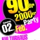 Die Mega 90er & 2000er Sause mit aktuellen Hits