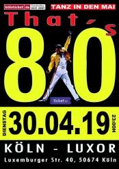 That's 80s - Tanz in den Mai