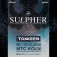 Sulpher (ex-The Prodigy and Marilyn Manson) + support: Toxxeen