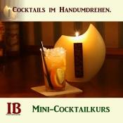 Cocktails im Handumdrehen. Mini-Cocktailkurs.