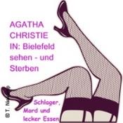 Agatha Christie: Bielefeld sehen - und sterben - Schlager, Mord und lecker Essen