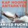 Arved Fuchs - Antarktis - Kap Hoorn: Segeln im Reich der Stürme