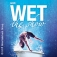 WET - the show!