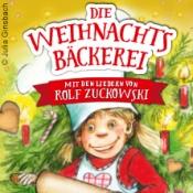 Die Weihnachtsbäckerei - Das Musical mit Liedern von Rolf Zuckowski