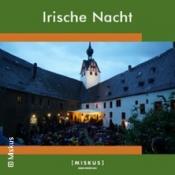 Irische Nacht auf Schloss Rochsburg - Mittelsächsischer Kultursommer